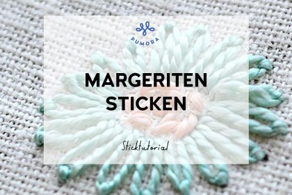 Blumen sticken Margeriten