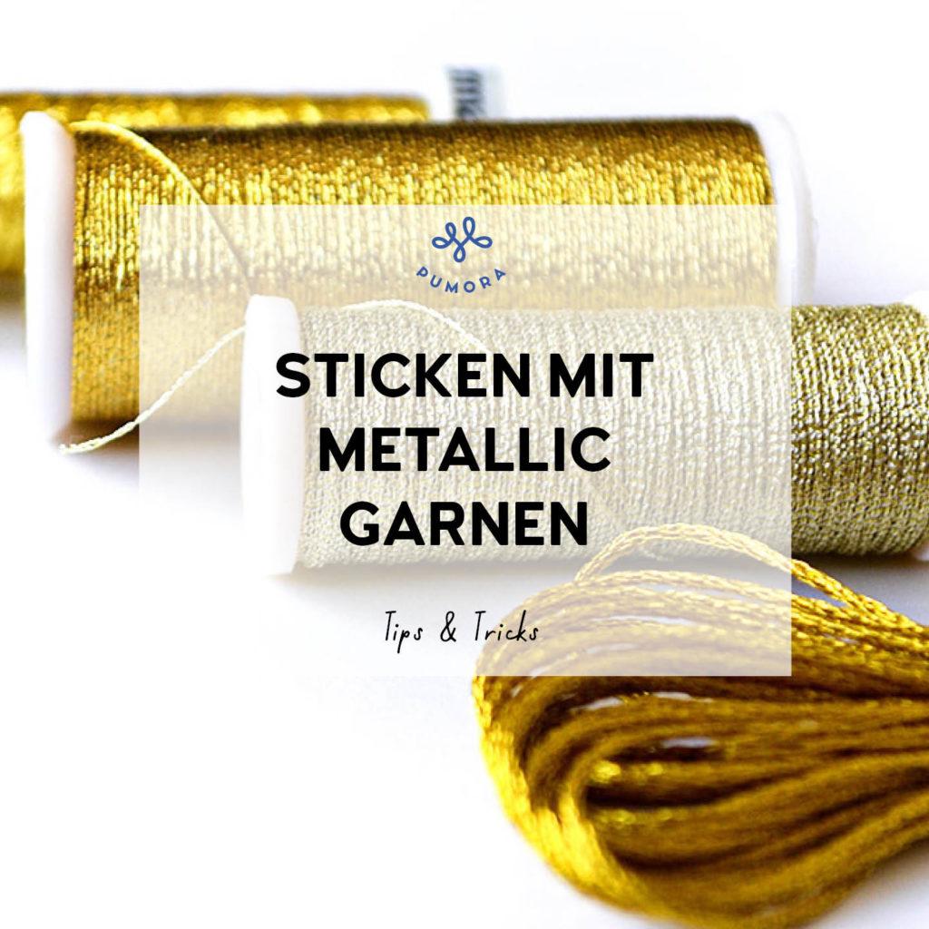 Sticken mit Metallicgarnen