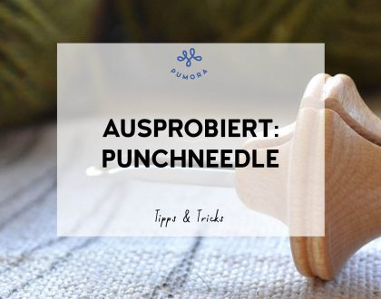 Ausprobiert: Punch Needle