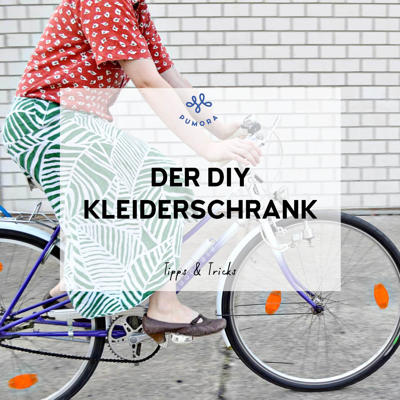 der DIY Kleiderschrank - Schritt für Schritt zur eigenen Garderobe