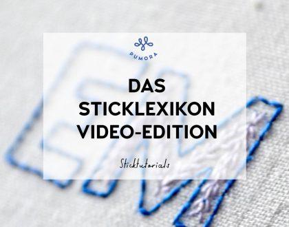 Das Lexikon der Stickstiche – alle Stickstiche jetzt auch als Video