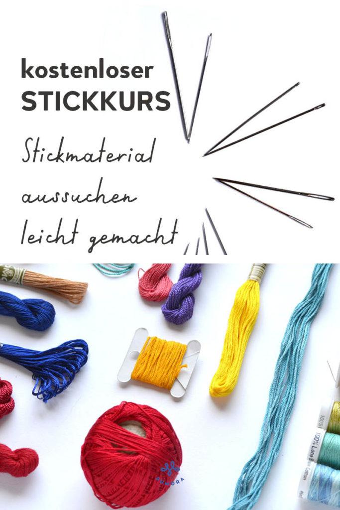 Stickmaterial aussuchen leicht gemacht - der kostenlose Stickkurs von Pumora