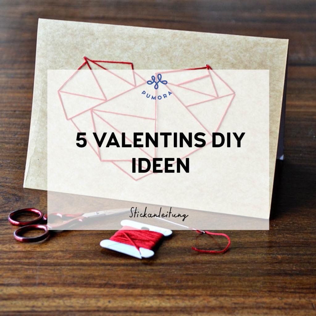 5 Valentinstag DIY Ideen zum Sticken