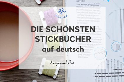 Die schönsten Stickbücher auf deutsch #sticken