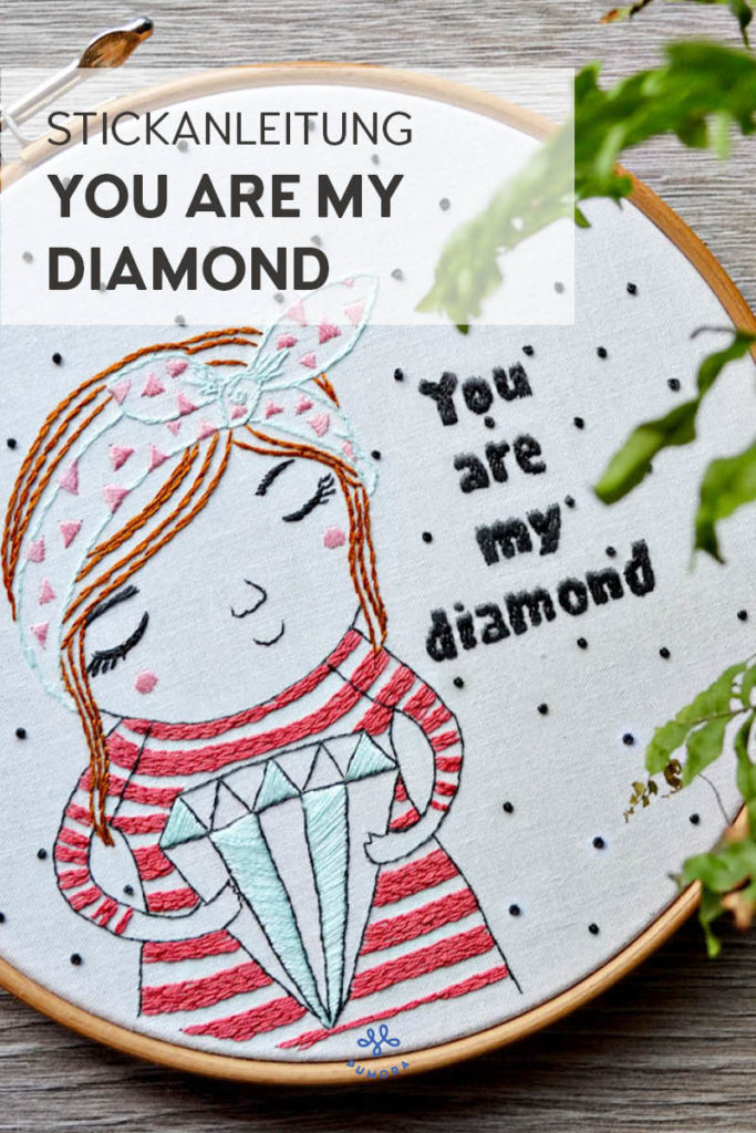 You are my diamond Stickanleitung