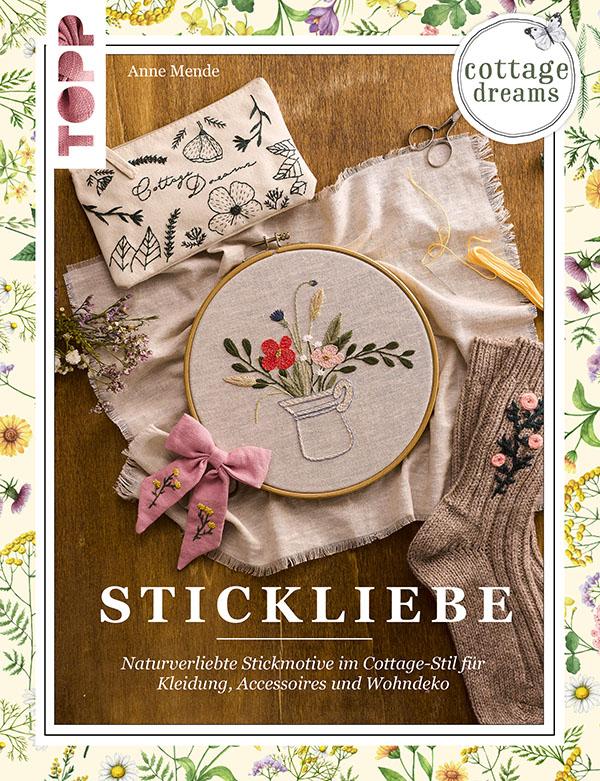 Cottage Dreams Stickliebe Stickbuch von Anne Mende Pumora