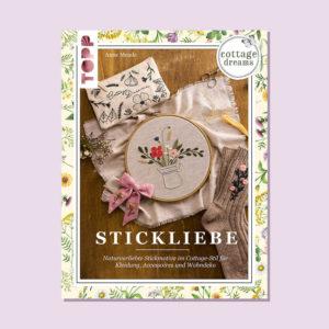 Stickliebe - Stickbuch von Anne Mende